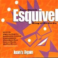 Juan Garcia Esquivel, Otra Vez